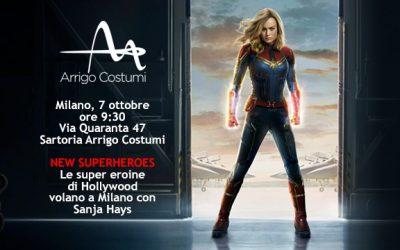 "NEW SUPERHEROES  ""Le super eroine di Hollywood volano a Milano con Sanja Hays"""